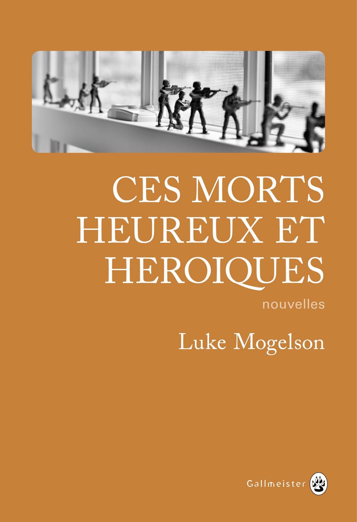 """Résultat de recherche d'images pour """"Ces morts heureux et héroïques / Luke Mogelson"""""""